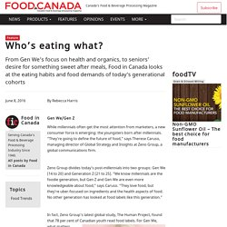 Who's eating what? - Food In Canada