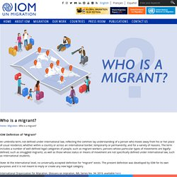 Who is a migrant?