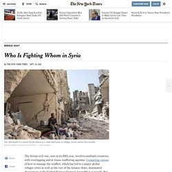 Who Is Fighting Whom in Syria