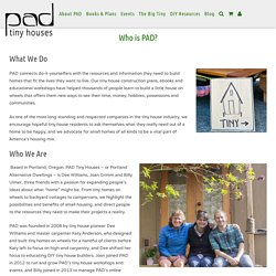 Who is PAD? - PADtinyhouses.com