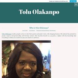 Who is Tolu Olakanpo? - Tolu Olakanpo - Medium