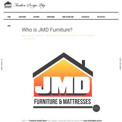 Who is JMD Furniture?