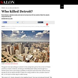Who killed Detroit?