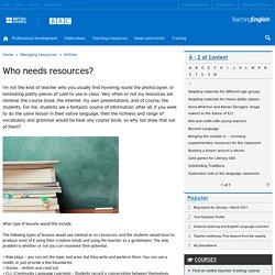 Who needs resources?