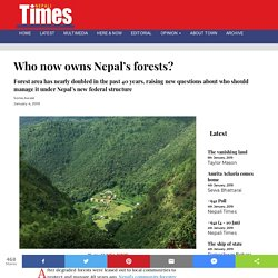 Who now owns Nepal's forests?