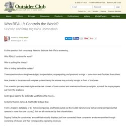 Who REALLY Controls the World?