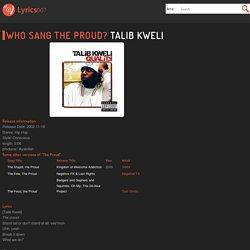 "Who Sang ""The Proud""? Talib Kweli"