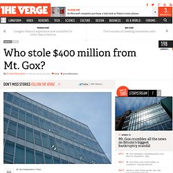 Who stole $400 million from Mt. Gox?