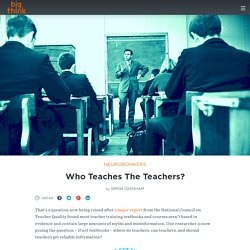 Who Teaches The Teachers?