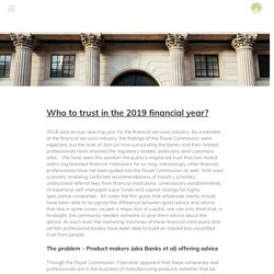 Who to trust in the 2019 financial year?