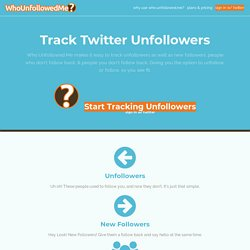 Twıtter Unfollower Tracker