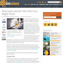 Who Uses Heroin? Not Who You Might Think