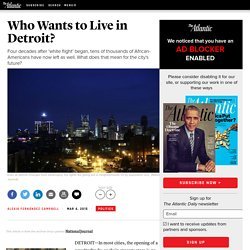 Who Wants to Live in Detroit?