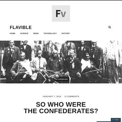 So who were the confederates?