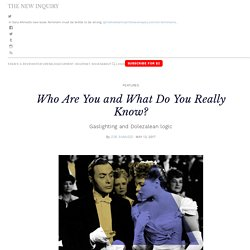 Who Are You and What Do You Really Know? – The New Inquiry