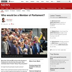 Who would be a Member of Parliament? - BBC News