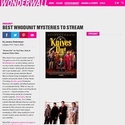 Best whodunit mysteries to stream
