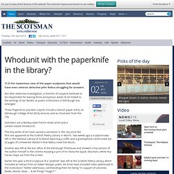 Whodunit with the paperknife in the library? - News