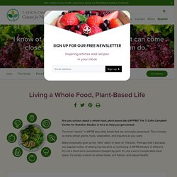 Whole Food, Plant-Based Diet Guide - Center for Nutrition Studies