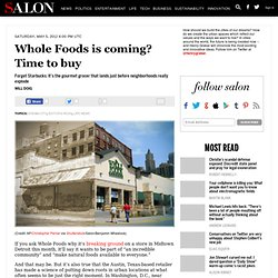 Whole Foods is coming? Time to buy - Dream City