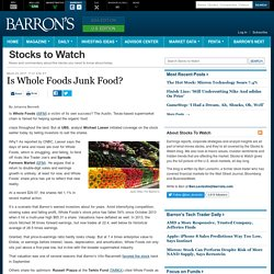 Is Whole Foods Junk Food? - Stocks to Watch