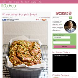 Whole Wheat Pumpkin Bread - iFOODreal