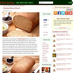 Wholegrain Honey Bread with Graham Recipe