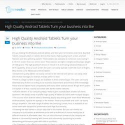 Wholesale Android Tablets - High Quality Android Tablets