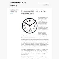 Wholesale Clock Inserts