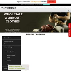 Wholesale Fitness Clothing Manufacturers and Suppliers in USA, Canada