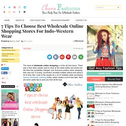 7 Tips to choose best Wholesale online shopping stores