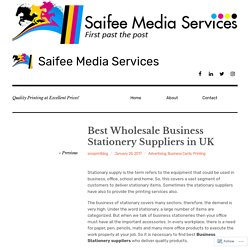Best Wholesale Business Stationery Suppliers in UK – Saifee Media Services