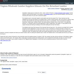 Virginia Wholesale Lumber Suppliers Educate On Fire Retardant Lumber