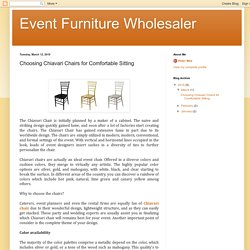 Event Furniture Wholesaler: Choosing Chiavari Chairs for Comfortable Sitting