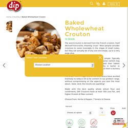 Buy Baked Wholewheat Crouton Online - Perfectly baked and made with whole wheat grain flour