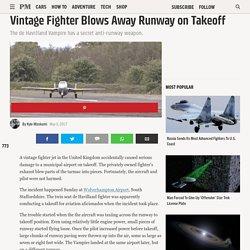 Whoops! Vintage Fighter Blows Away Runway on Takeoff