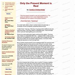 Whosoever: Only the Present Moment is Real
