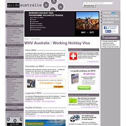 WHV Working Holiday Visa en Australie ou VVT Visa Vacances Travail