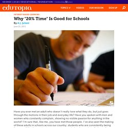 Why 20% Time is Good for Schools