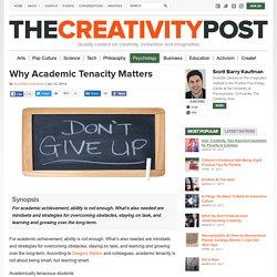 Why Academic Tenacity Matters