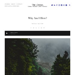 Why Am I Here? — Tom Greene