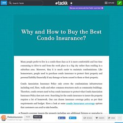 Why and How to Buy the Best Condo Insurance?