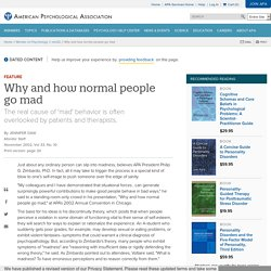 Why and how normal people go mad