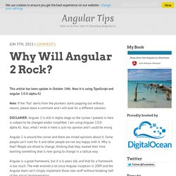Why will Angular 2 rock?