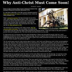 Why The Antichrist Must Come Soon!