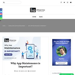Why App Maintenance is Important?