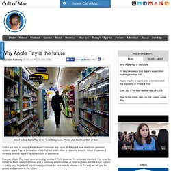 Why Apple Pay is the future