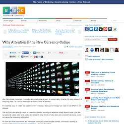 Why Attention is the New Currency Online