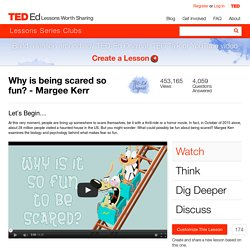 Why is being scared so fun? - Margee Kerr