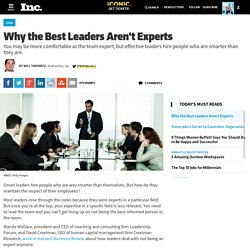 Why the Best Leaders Aren't Experts